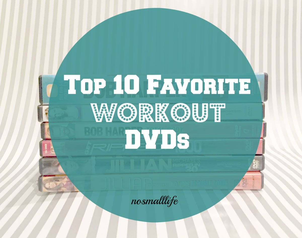 Top 10 Favorite Workout DVDs