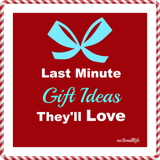 last minute gift ideas they'll love