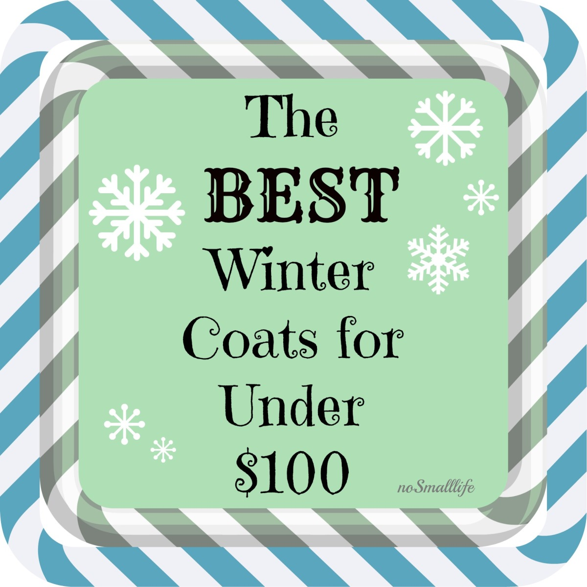 The BEST Winter Coats for Under $100