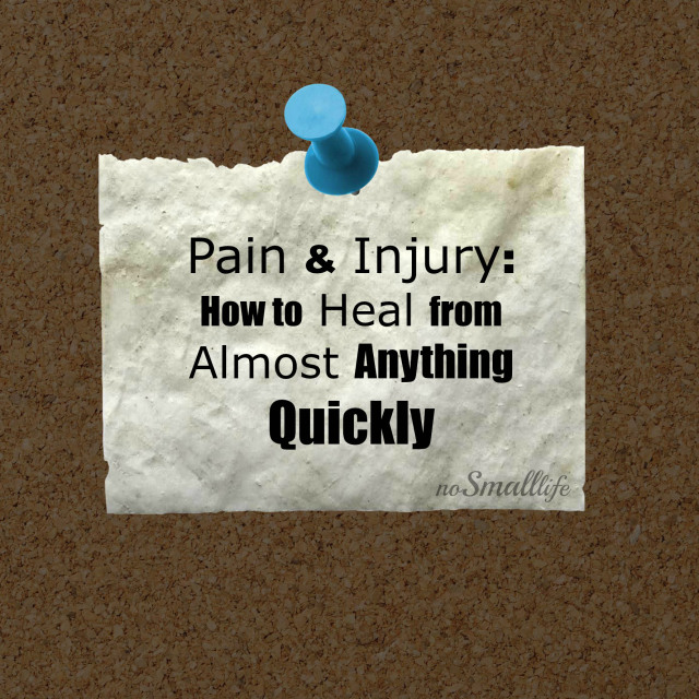 Pain & Injury How to Heal from Almost Anything Quickly