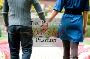 The Best Date Night Playlist