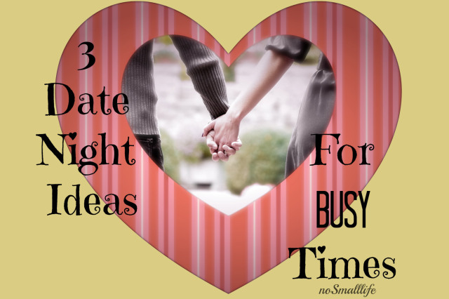 3 New Date Ideas to Try-NoSmallLIfe