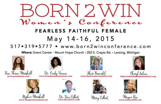 Born2Win Conference! Fearless Faithful Female