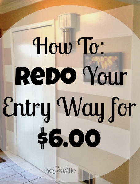 How to Redo your Entry Way for $6.00-NoSmalllife