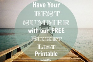 Enjoy every minute of Summer with our FREE Summer Bucket List Printable