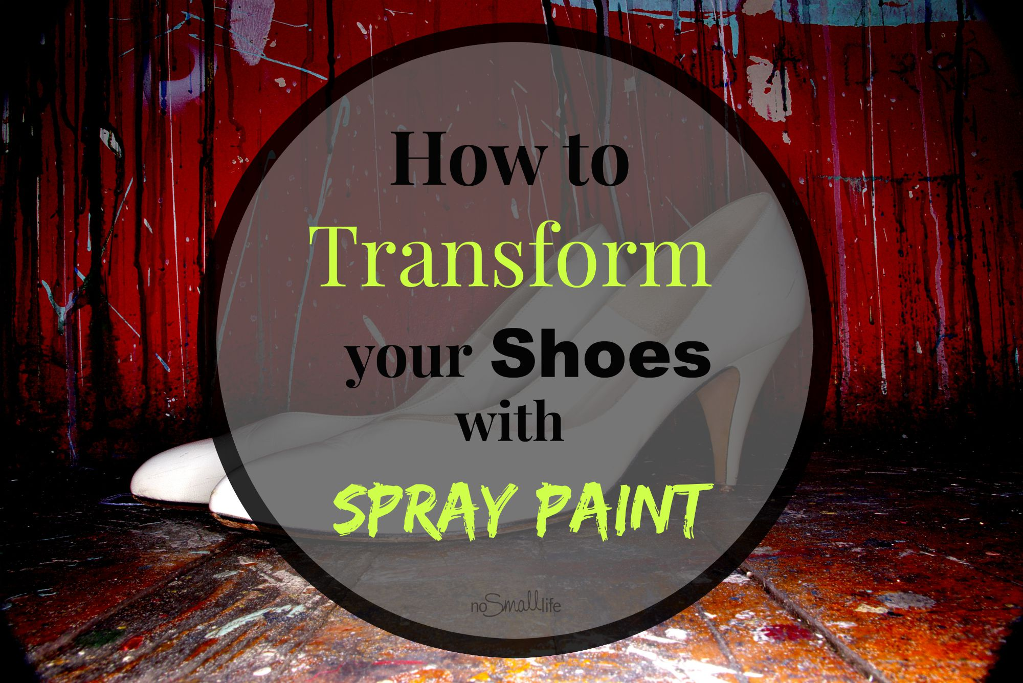 how to spray paint your shoes. Black Bedroom Furniture Sets. Home Design Ideas