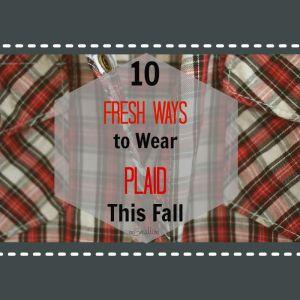 How to Wear Plaid-NoSmallLife