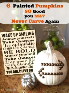 NEW No Carve Pumpkin Ideas-NoSmallLife