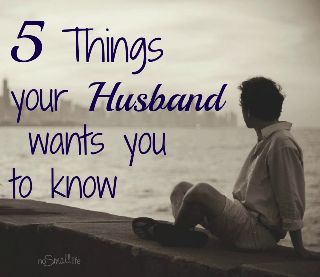 Top things Husbands wish their wives knew