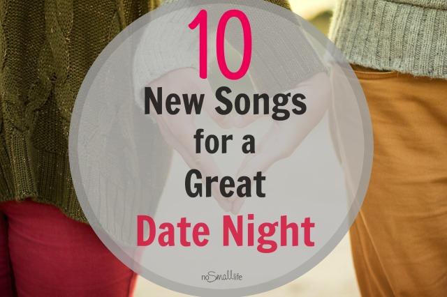Top 10 Date Night Songs
